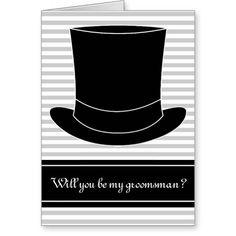 Will you be my groomsman card   wedding top hat