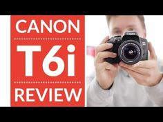 Canon T6i (750d) Hands-On Review & Video Test