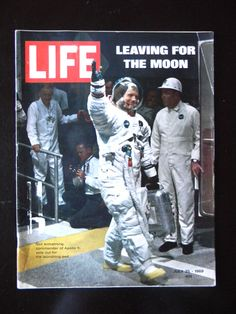Life Magazine 1969 July 25 Leaving For The Moon Neil Armstrong Apollo 11 vol.67