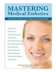 Mastering Medical Esthetics
