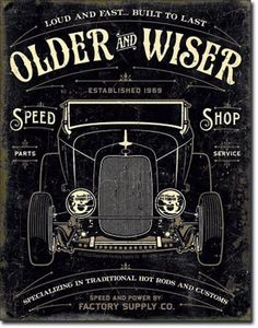Older Wiser Custom Speed Shop New Antique Vintage Look Hot Rod Tin Metal Sign | eBay