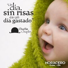 """""""Un día sin risas es un día gastado"""" Charlie Chaplin #Frases #FraseDelDía"""