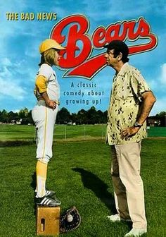 The Bad News Bears. An aging, down-on-his-luck ex-minor leaguer coaches a team of misfits in an ultra-competitive California little league. Also, how adorable is Tatum O'Neal?