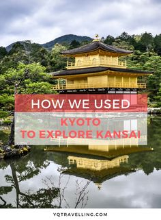 How we used Kyoto as a base to explore Kansai. Save on hotel fees by having a headquarter while you're in Kansai to visit Kyoto, Osaka, Kobe and Himeji.