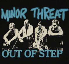 Minor Threat....THE pioneers