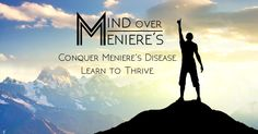 If you suffer from Meniere's disease, there is hope! Meniere's disease will not define you. It cannot and will not ever be bigger than your dreams. Mind over Meniere's is an exploration of treatment strategies that work. Meneires Disease, Zinc Deficiency, Emotional Stress, Cognitive Behavioral Therapy, Natural Treatments, Medical Conditions, Disorders, Dreaming Of You, The Cure