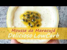 Mousse de Maracujá Low Carb - Receitas Low Carb Paleo