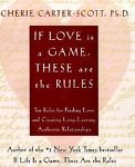 If Love Is a Game, These Are the Rules : 10 Rules for Finding Love and... #Textbook