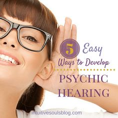 """Ever ask yourself, """"How do I develop clairaudience?"""" These 5 fun, simple exercises will help sharpen your psychic hearing in just a few minutes a day!"""
