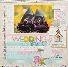 Bella Blvd Love & Marriage collection. Wedding Details layout by DT Member Megan Klauer