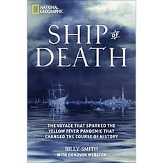Ship of Death tells the virtually unknown story of a small group of British idealists in the 1790s who set off to end the African slave trade and inadvertently instigated an epidemiological tragedy, which ultimately changed North America, Europe, Africa, and the Caribbean islands forever. Globalization, the rapid transportation of people, and manmade changes to the environment increase the threat of pandemics today—all resulting from historical forces set in motion five centuries ago when…