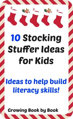 Stocking stuffer ideas for kids that will build literacy skills from growingbookbybook.com