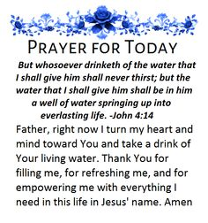 Prayer for Today~~J~ John Daily Morning Prayer, Morning Prayers, Daily Prayer, Morning Quotes, Prayer For The Day, My Prayer, Bible Verses Quotes Inspirational, Motivational Sayings, Evening Prayer
