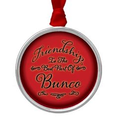 Bunco Friendship Ornament - Great for gift exchange, Bunco prize or birthday gift.