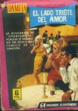EL LADO TRSITE DEL AMOR. REVISTA GRAFICA PARA ADULTOS Nº 415. COL. DINAMITA. A-NOGRAFEM-032