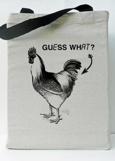 I love this bag! Guess What Chicken... - Eco Canvas Tote Bag 16x16x5 -Guess What Chicken ...  Funny Tote. $12.00, via Etsy.for aaleyah sue