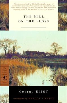 2) The Mill on the Floss by George Eliot
