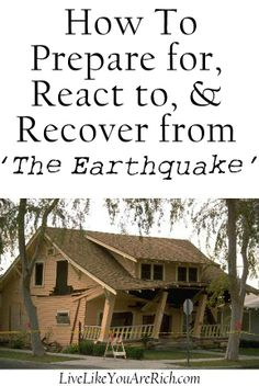 Many people have lived through or know someone who has lived through an earthquake.  This article outlines the best steps to prepare for, react to and recover from an earthquake.