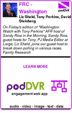 #UNCAT #PODCAST  FRC - Washington Watch with Tony Perkins    Liz Sheld, Tony Perkins, David Steinberg    READ:  https://podDVR.COM/?c=1fc8041f-297c-86db-6072-85bc57e5fade