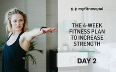 Welcome to Day 2 of the four-week fitness plan to increase strength! In just four short weeks, you'll be on your way to a stronger, fitter you. This strength and mobility program will show you where to begin as well as how to make progressions. Best of all: The workouts can be done from your …