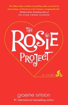 New 10/25/13. 'The Rosie Project,' by Graeme Simsion