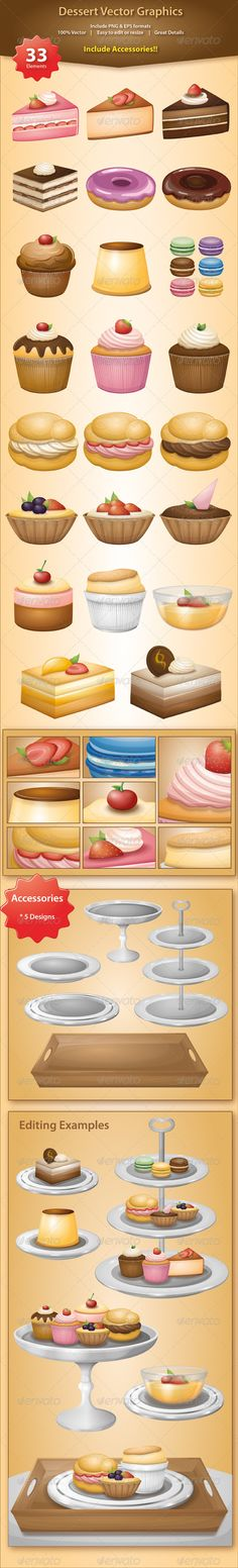 Dessert Vector Graphics #GraphicRiver Assorted Dessert Vector Graphics/Icons These illustrations include strawberry cakes, chocolate cakes, tiramisu, strawberry/chocolate donuts, multicoloured macaroons, puff, mango cakes and puddings, assorted cupcakes, souffle, muffins, cheesecake, fruits tarts, chocolate tarts, strawberry tarts, sponge cakes, sponge puddings, cherry cakes, mousse cake, etc. A