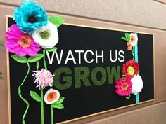 "Awesome idea!! School Bulletin Board ""Watch us Grow"" that changes throughout the year!"
