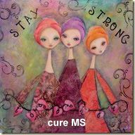 Multiple sclerosis...stay strong