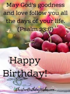 Biblical Birthday Wishes, Bible Birthday Quotes, Blessed Birthday Wishes, Birthday Scripture, Happy Blessed Birthday, Birthday Verses For Cards, Happy Birthday Mother, Birthday Poems, Birthday Wishes For Friend
