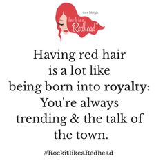 Redhead Royalty - How to be a Redhead