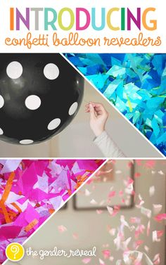 Confetti Balloon Revealers for Gender Reveal Parties. My boys would LOVE this...