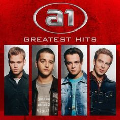 The Greatest Hits von A1, http://www.amazon.de/dp/B001QCJNS6/ref=cm_sw_r_pi_dp_ceIMrb1XXYRM5
