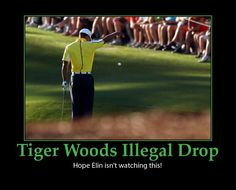 Tiger Woods illegal drop Elin funny
