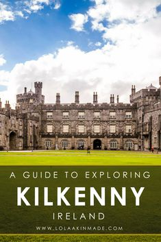 A visual guide to exploring the castle-filled and medieval town of Kilkenny, Ireland. Things to do, top restaurants, food and pubs, local shops and the best hotel in the city. Travel in the United Kingdom. | Geotraveler's Niche Travel Blog #Kilkenny #Ireland