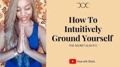 How To Intuitively Ground Yourself: Self Healing Life Happens, Shit Happens, Self Healing, Follow Me On Instagram, Videos