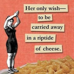 methinks cheese is delish