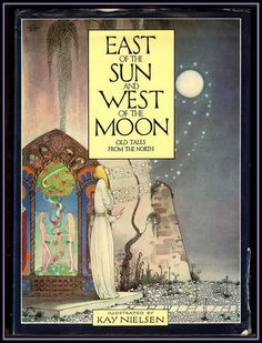 illustrated by Kay Nielsen - a classic fantasy illustrator from the golden age of children's books