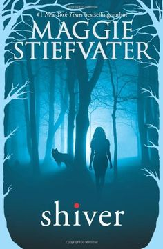 Shiver by Maggie Stiefvater. Fantasy - Paranormal Romance - Werewolves. Series titles include: Linger, Forever, and Sinner.