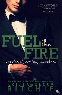 Fuel the Fire by Krista Ritchie & Becca Ritchie on iBooks
