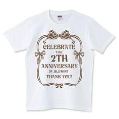 JEllYMINTがオープンして2周年がたとうとしています。 それを記念してみなさまに感謝の気持ちを込めて アニバーサリーTシャツをリーズナブルな価格で作りました。 こちらはリボンタイプ。ロゴは濃いめのブラウンになっています。
