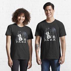 Jazz Lovers - Music On Vinyl by BlueMoonGear | Redbubble Symbole Viking, Kawaii, My T Shirt, Cute Shirts, Funny Shirts, Tshirt Colors, Line Art, Female Models, Classic T Shirts