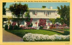 Home of George Burns and Gracie Allen - Beverly Hills, CA