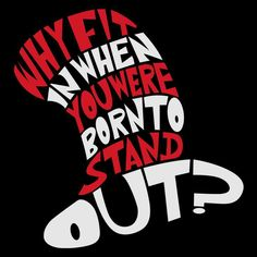Why fin in when you were born to stand out, dr seuss svg, dr seuss quotes digital file