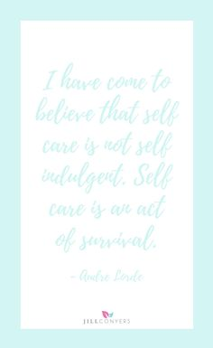 QUOTES TO INSPIRE YOU TO MAKE TIME FOR SELF CARE | Self care isn't an indulgence. It's a necessity to live your best life. Feel the motivation of quotes to inspire a self care plan. Click through to download the FREE e-book, Quotes To Inspire You To Make Time for Self Care. Click through, share it with a friend.
