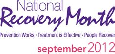 September is National Recovery Month in the US (Mental and Substance Use Disorders). Go to http://healthaware.org/2012/08/25/september-2012-healthaware-monthly-events/ for link to more information.*