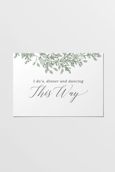 This printable sign is part of the Green Wreath collection. Sage green wreath and leaf designs combined with softly sloping grey text combine to bring a touch of earthy prettiness to your occasion.