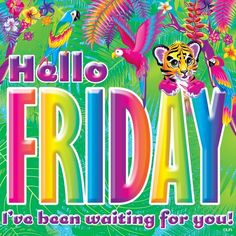 Friday by Lisa Frank