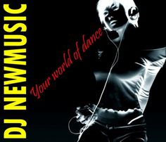 Dj Newmusic – Your World Of Dance (2015)