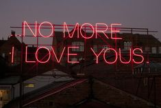 12 MONTHS OF NEON LOVE | Public Art Intervention in Wakefield No More I Love Yous - Annie Lennox