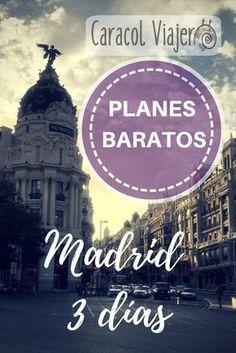 Itinerario en Madrid 3 días, planes baratos durante los tres días de Madrid, no te pierdes nada y encima casi gratis. #viajes #Madrid #barato